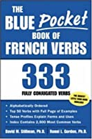 The Blue Pocket Book of French Verbs: 333 Fully Conjugated Verbs (Language-Learning Favorites)