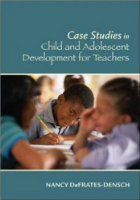 Cases in Child and Adolescent Development for Teachers