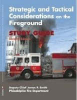 Strategic and Tactical Considerations on the Fireground: Student Workbook