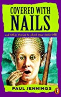 Covered With Nails: And Other Stories to Shock Your Socks Off! (Puffin Short Stories, No 2)