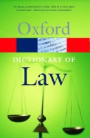 A Dictionary of Law (Oxford Paperback Reference)