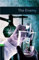 Oxford Bookworms Library: Stage 6: The Enemy: 2500 Headwords (Oxford Bookworms ELT)