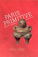 Paris Primitive: Jacques Chirac's Museum on the Quai Branly