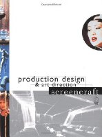 Production Design and Art Direction (Screencraft)