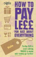 How to Pay Less for Everything p/b (Readers Digest)