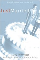 Just Married (Living Out: Gay and Lesbian Autobiographies)