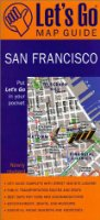 Let's Go San Francisco Map Guide (Let's Go Map Guide San Francisco)