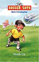 Soccer Cats 6 Heads up (Soccer Cats (Paperback))