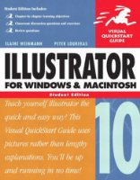 Illustrator 10 for Windows and Macintosh (Visual QuickStart Guides)