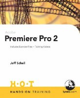 Adobe Premiere Pro 2 Hands-on Training (Lynda Weinman's Hands-On Training)