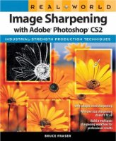 Real World Sharpening with Adobe Photoshop CS2