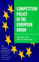 Competition Policy in the European Union