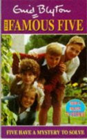 Five Have a Mystery to Solve (The Famous Five TV tie-ins)