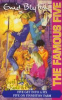 "The Famous Five: ""Five Get into a Fix"" and ""Five on Finniston Farm"" Bks. 17-18"