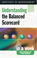 Balanced Scorecard in a Week (Successful Business in a Week)
