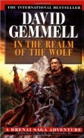 In the Realm of the Wolf: A Drenai Saga Adventure (Drenai Sagas)