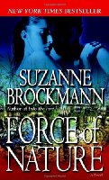 Force of Nature: A Novel (Troubleshooters)