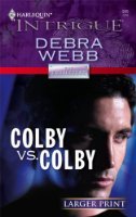 Colby Vs. Colby (Harlequin Large Print Intrigue)