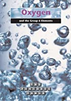 Oxygen and the Group 6 Elements  (The Periodic Table)