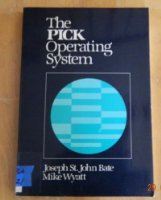 The Pick Operating System