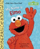 My Name Is Elmo (Little Golden Books (Random House))