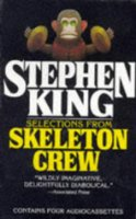 "Selections from ""Skeleton Crew"": ""The Raft"", ""Mrs.Todd's Shortcut"", ""The Monkey"" & ""Gramma"" (Penguin Audiobooks)"