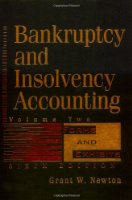 Bankruptcy and Insolvency Accounting: v. 2: Practice and Procedure (Bankruptcy & Insolvency Accounting)