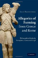 Allegories of Farming from Greece and Rome: Philosophical Satire in Xenophon, Varro, and Virgil
