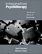 Integrative Psychotherapy: The Art and Science of Relationship