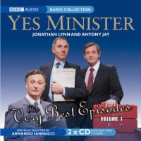 """Yes Minister"", the Very Best Episodes: v. 1 (BBC Audio)"