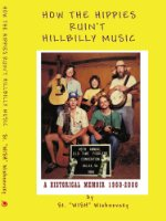 How The Hippies Ruin't Hillbilly Music: A Historical Memoir 1960-2000