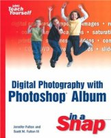 Digital Photography in a Snap (Sams Teach Yourself in a Snap)