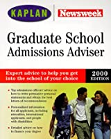 Graduate School Admissions Adviser 1999: Selection, Admissions, Financial Aid