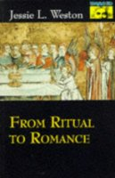 From Ritual to Romance (Mythos: The Princeton-Bollingen Series in World Mythology)