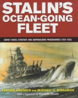 Stalin's Ocean-going Fleet: Soviet Naval Strategy and Shipbuilding Programs, 1935-53: