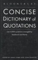 Bloomsbury Concise Dictionary of Quotations
