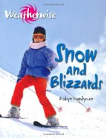 Snow and Blizzards (Weatherwise)