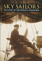Sky Sailors: The Story of the World's Airshipmen