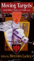 Moving Targets and Other Tales of Valdemar (Valdemar Novels)