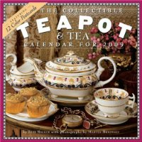 Collectible Teapot and Tea Calendar 2009 (Wall Calendars)