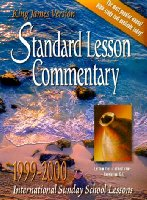 Standard Lesson Commentary 1999-2000: International Sunday School Lessons : King James Version
