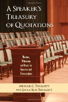 A Speaker's Treasury of Quotations: Thoughts, Maxims, Witticisms and Quips for Speeches and Presentations