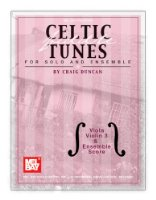 Celtic Fiddle Tunes for Solo and Ensemble: Viola, Violin 3 & Ensemble Score
