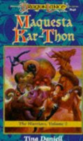 Maquesta Kar-Thon (Dragonlance: The  Warriors)