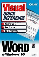 Word for Windows 95: Visual Quick Reference