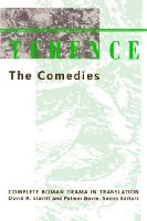 Terence: The Comedies (Complete Roman Drama in Translation)