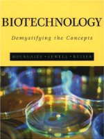 Biotechnology: Demystifying the Concepts (Benjamin/Cummings Series in the Life Sciences)