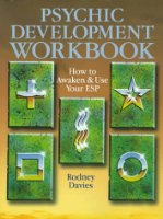 Psychic Development Workbook: How to Awaken and Use Your ESP