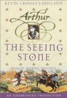 The Arthur Trilogy, Book One: The Seeing Stone
