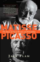 Matisse and Picasso: The Story of Their Rivalry and Friendship (Icon Editions)